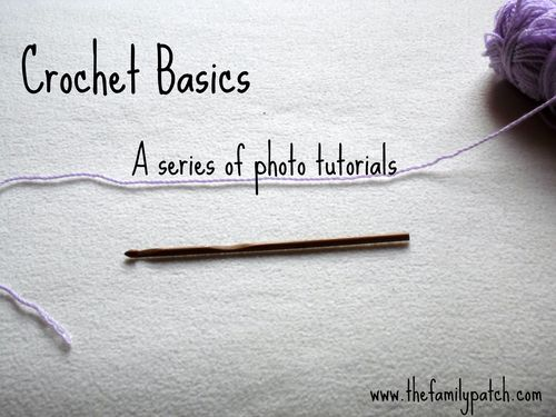 Family Patch Crochet Basics